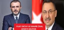 Fuat Oktay ve Mahir Ünal Ak Parti Afşin Seçim Bürosunu Açacak.