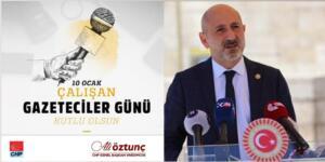 CHP Genel Başkan Yardımcısı Ali Öztunç Gazeteciler Gününü Kutladı